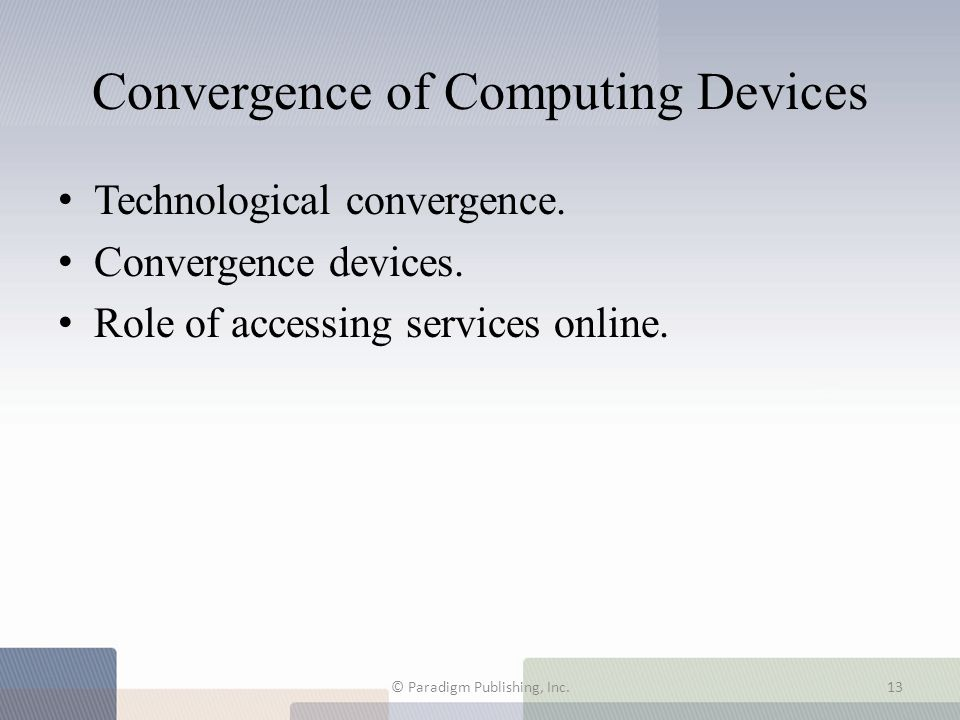 Convergence of Computing Devices