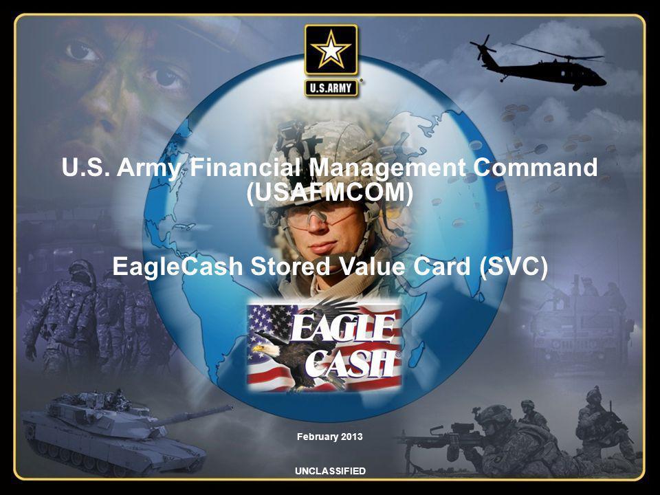 U.S. Army Financial Management Command (USAFMCOM) EagleCash Stored Value Card (SVC)