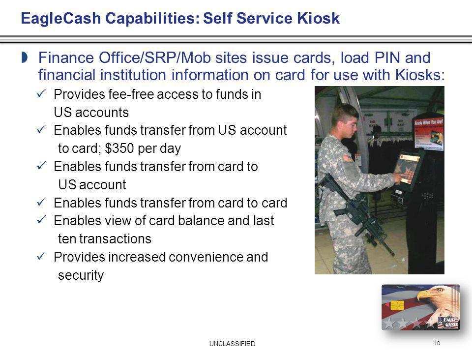EagleCash Capabilities: Self Service Kiosk