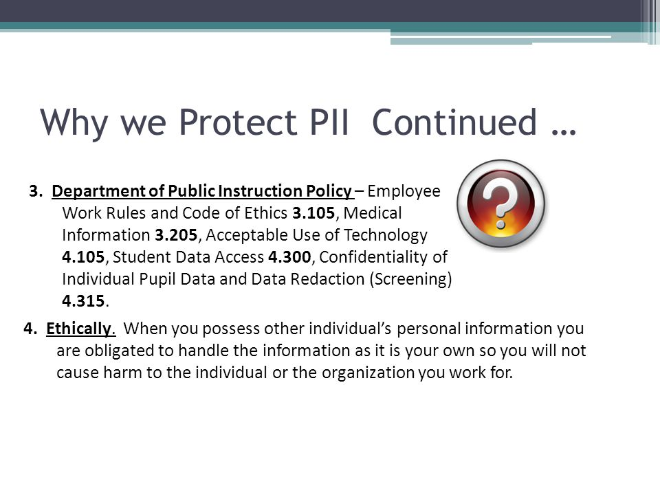 Why we Protect PII Continued …