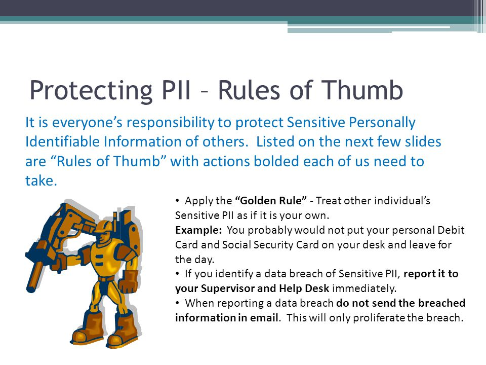 Protecting PII – Rules of Thumb