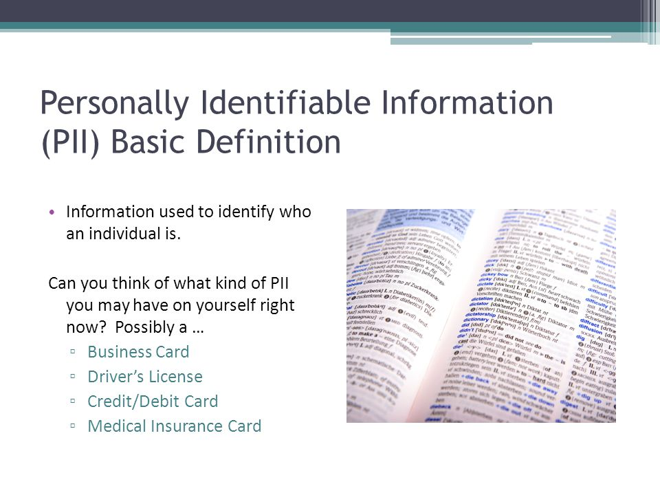 Personally Identifiable Information (PII) Basic Definition
