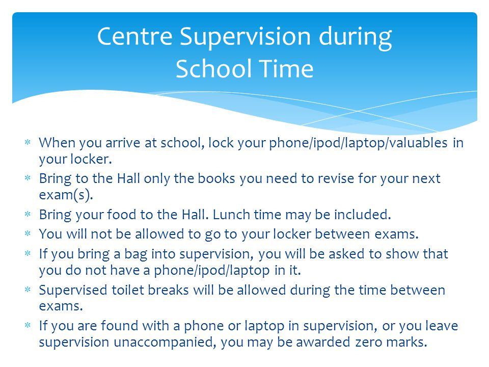 Centre Supervision during School Time