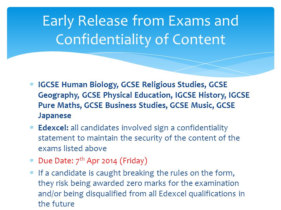 Early Release from Exams and Confidentiality of Content