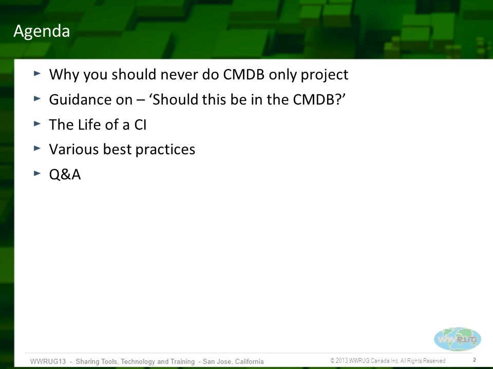 Agenda Why you should never do CMDB only project