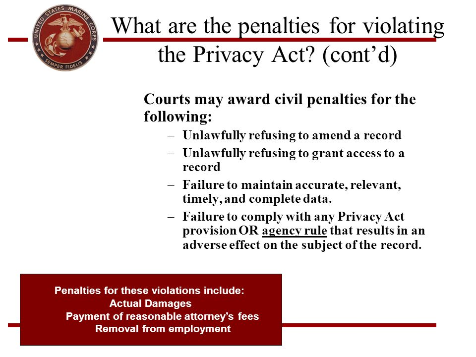 What are the penalties for violating the Privacy Act (cont'd)