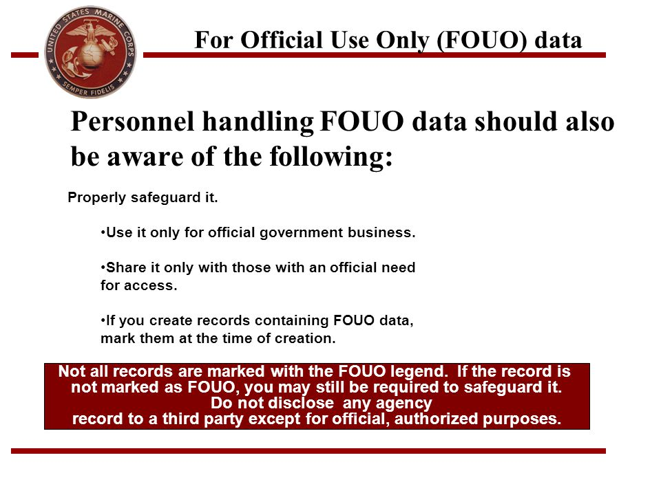 For Official Use Only (FOUO) data