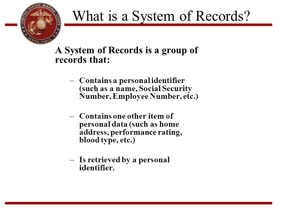 What is a System of Records