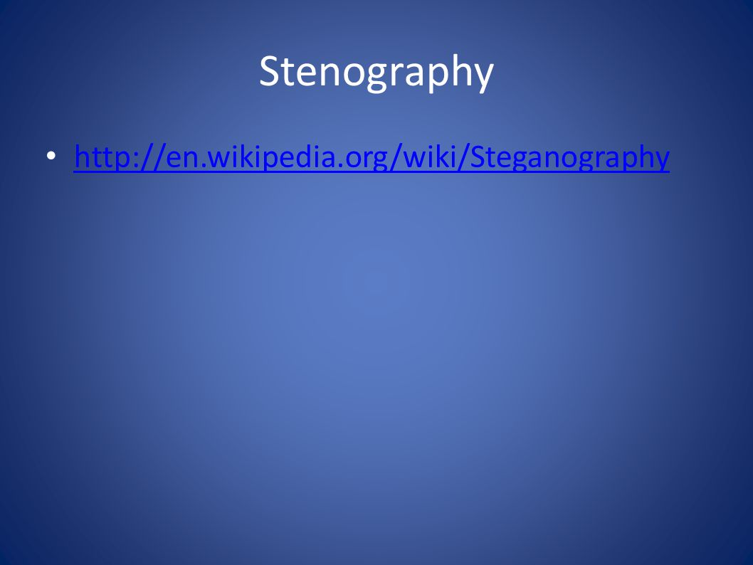 Stenography http://en.wikipedia.org/wiki/Steganography