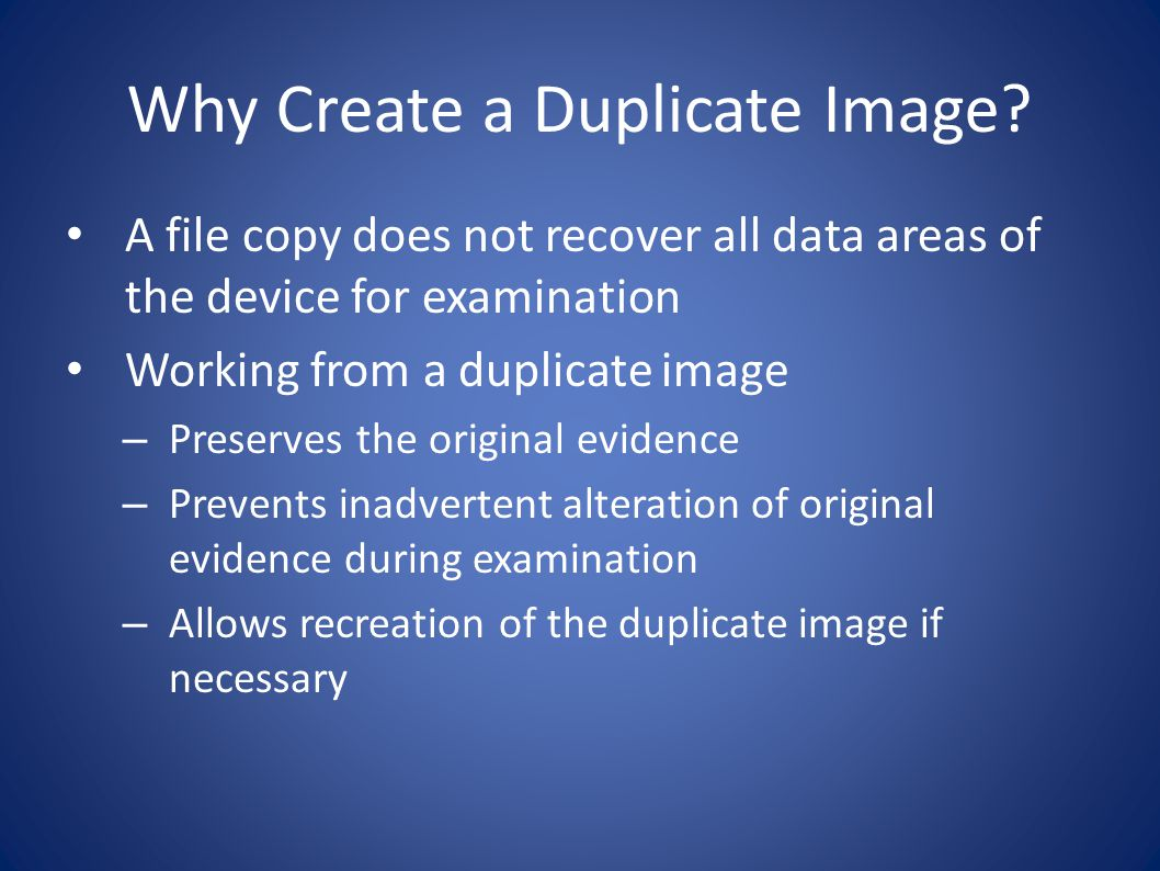 Why Create a Duplicate Image