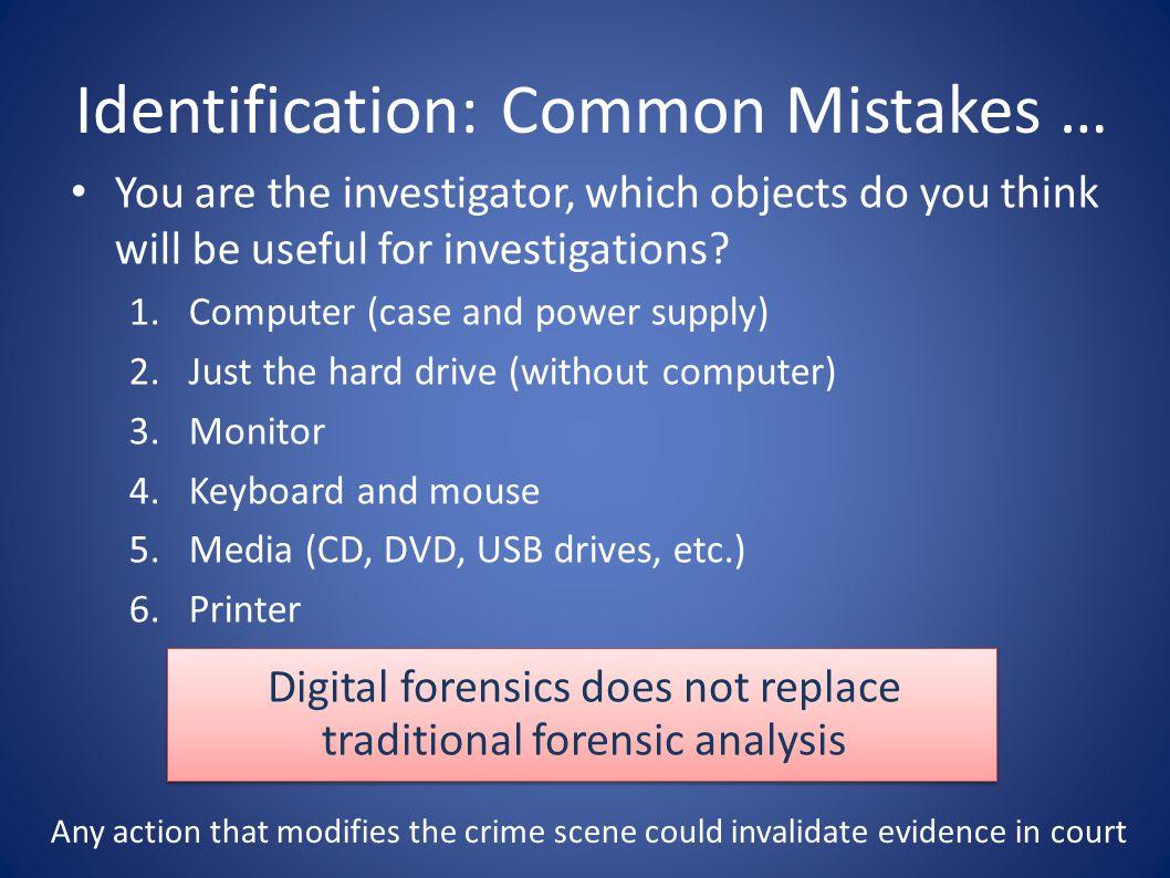 Identification: Common Mistakes …