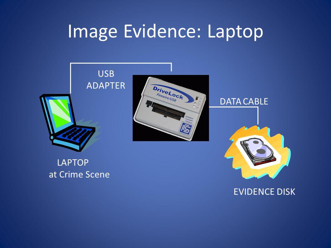 Image Evidence: Laptop