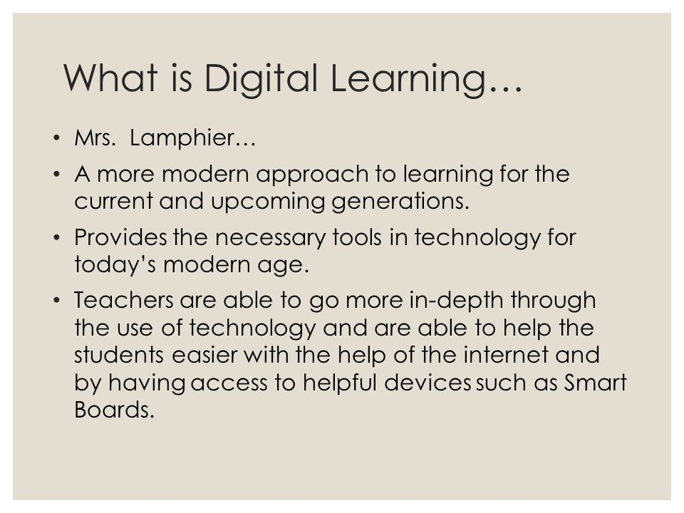 What is Digital Learning…