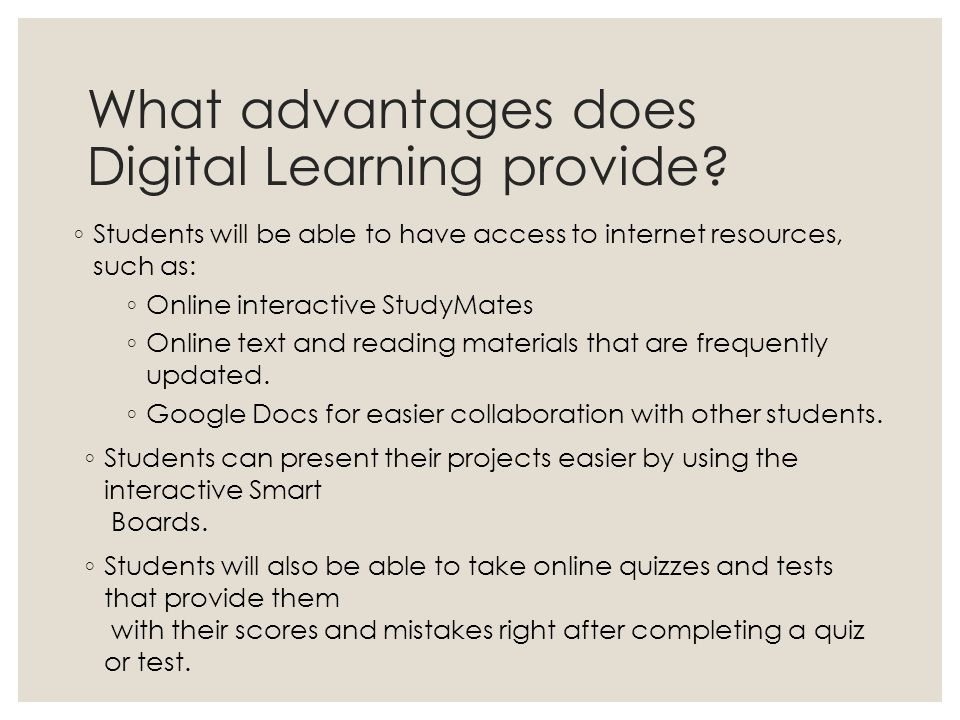 What advantages does Digital Learning provide