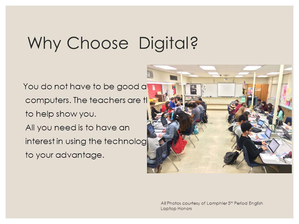 Why Choose Digital