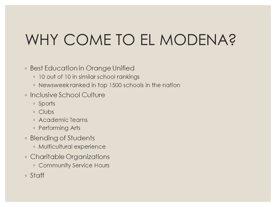 WHY COME TO EL MODENA Best Education in Orange Unified