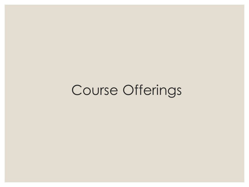 Course Offerings