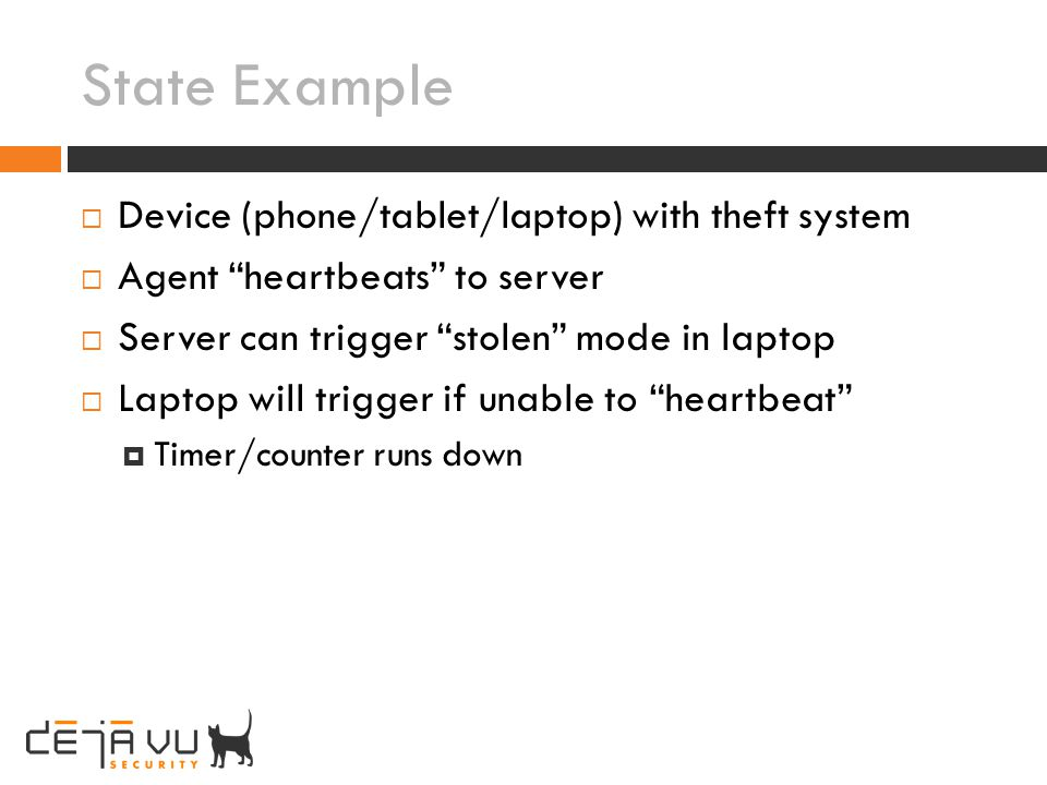 State Example Device (phone/tablet/laptop) with theft system