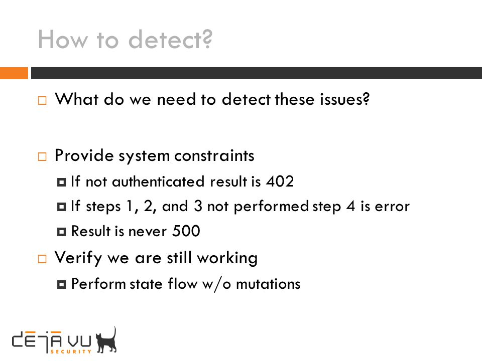 How to detect What do we need to detect these issues