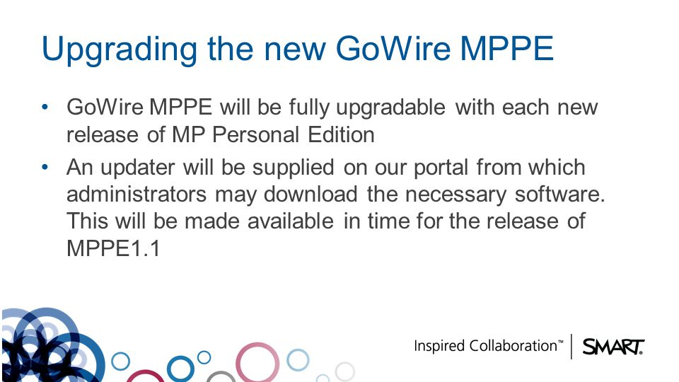Upgrading the new GoWire MPPE