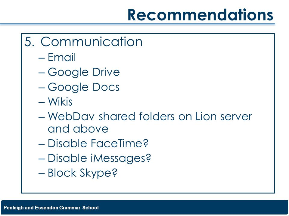 Recommendations Communication Email Google Drive Google Docs Wikis