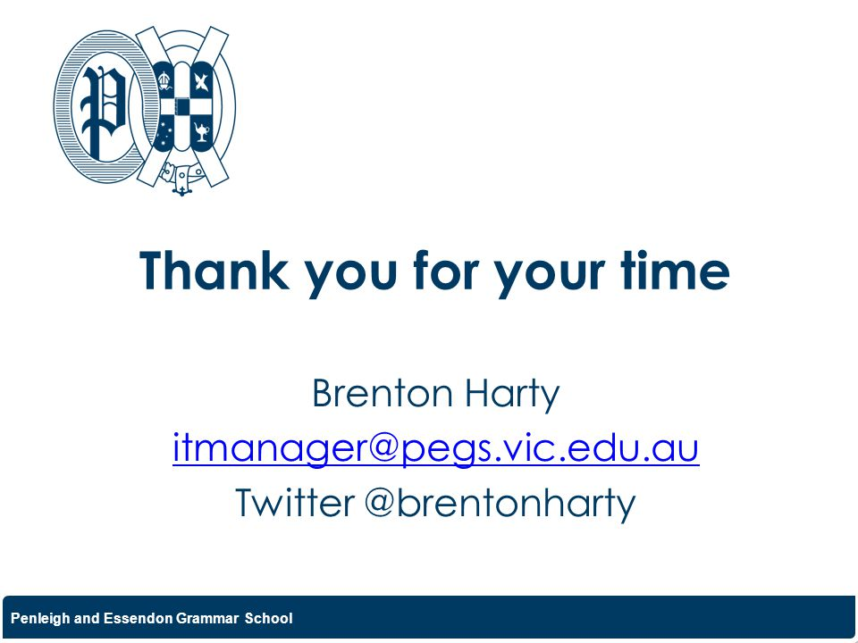 Brenton Harty itmanager@pegs.vic.edu.au Twitter @brentonharty
