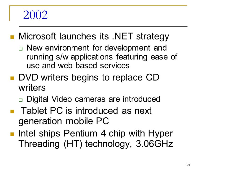 2002 Microsoft launches its .NET strategy
