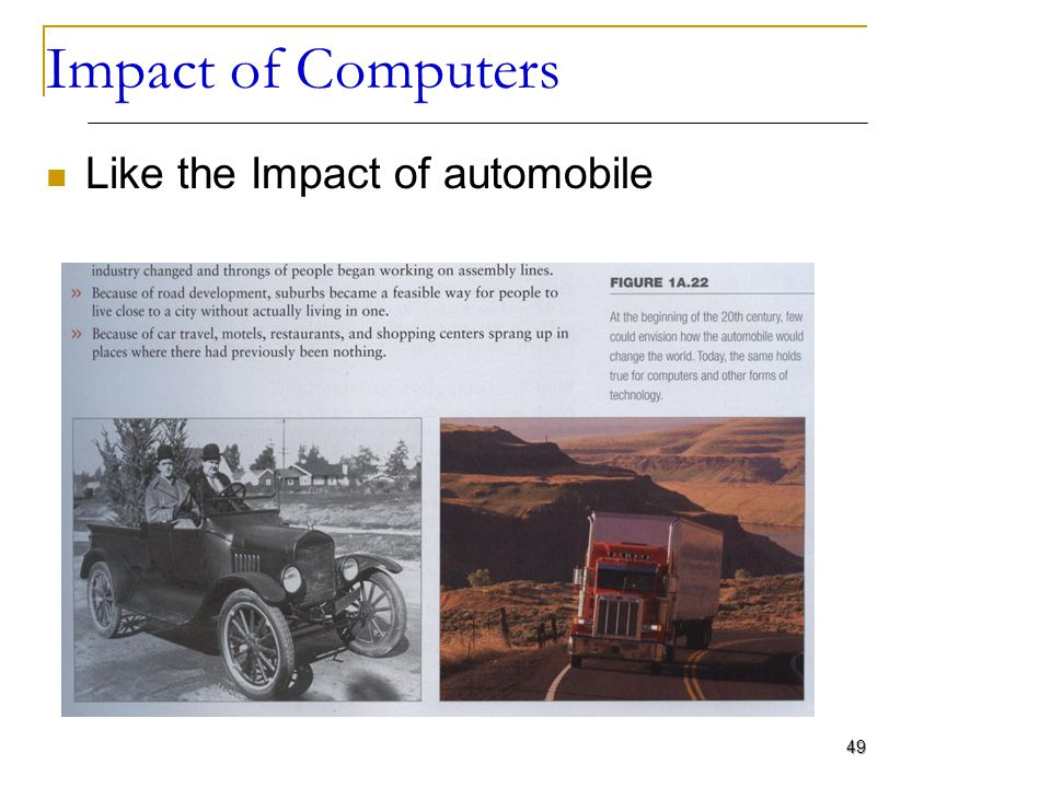 Impact of Computers Like the Impact of automobile