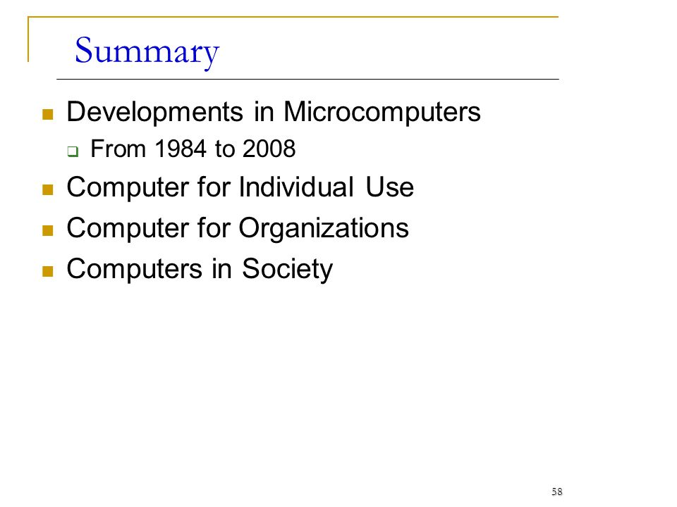 Summary Developments in Microcomputers Computer for Individual Use