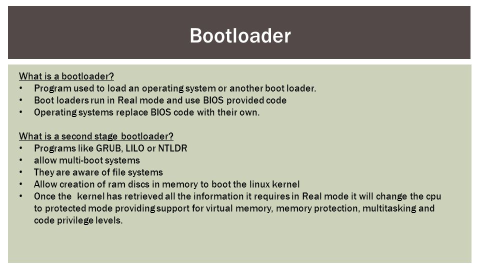 Bootloader What is a bootloader