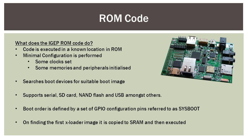 ROM Code What does the IGEP ROM code do