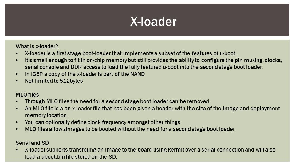 X-loader What is x-loader