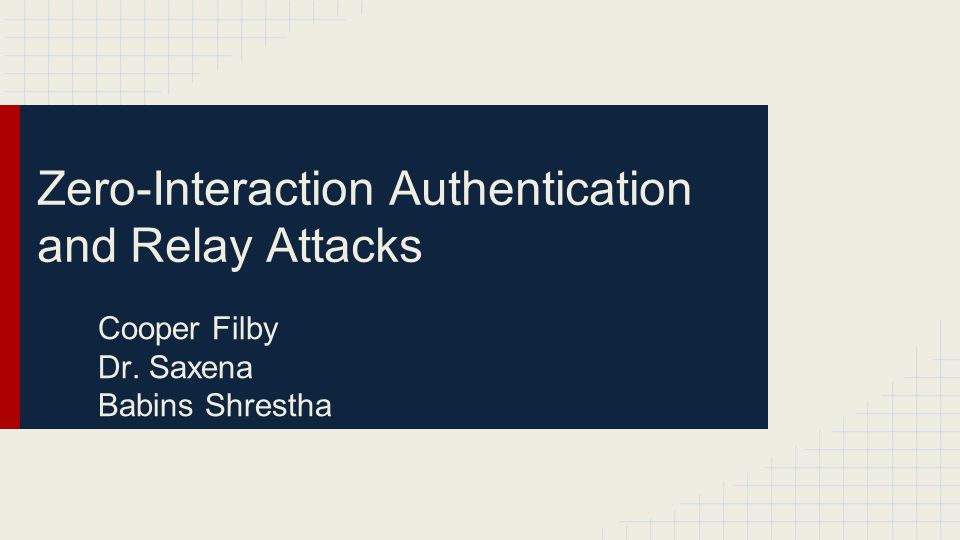 Zero-Interaction Authentication and Relay Attacks