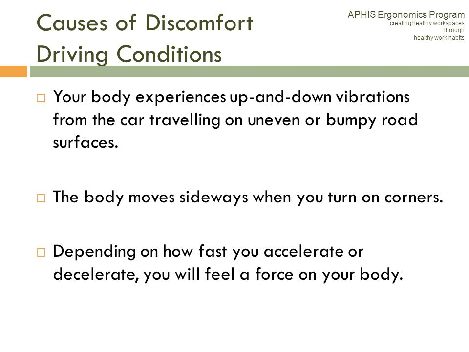 Causes of Discomfort Driving Conditions