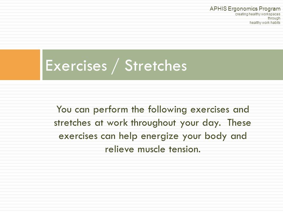 APHIS Ergonomics Program creating healthy workspaces through healthy work habits