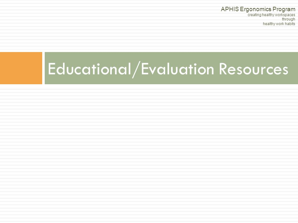 Educational/Evaluation Resources