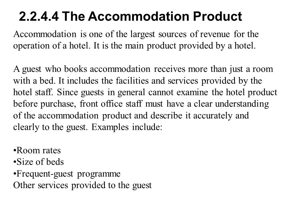 2.2.4.4 The Accommodation Product