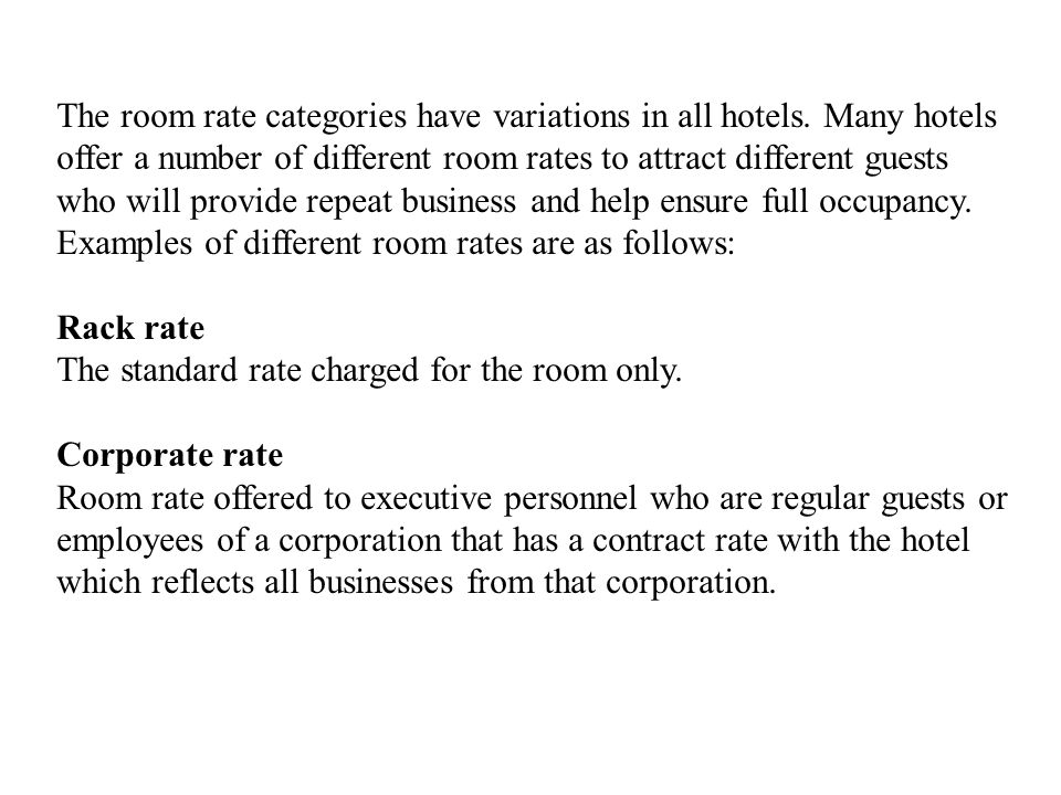 The room rate categories have variations in all hotels