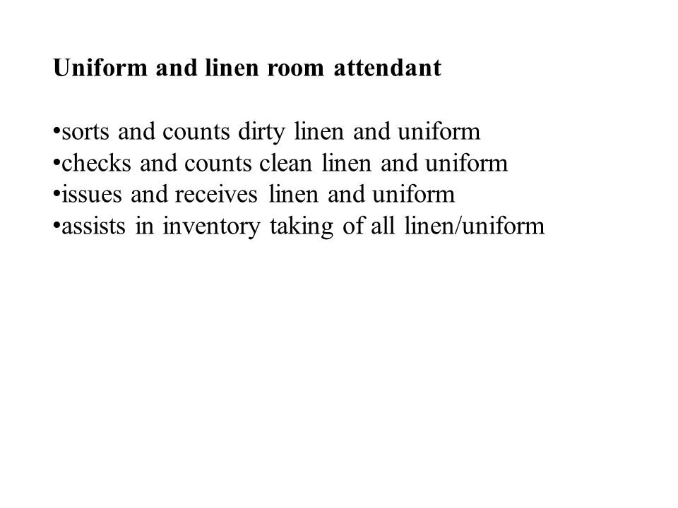Uniform and linen room attendant