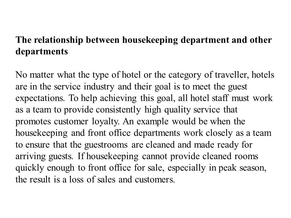 The relationship between housekeeping department and other departments