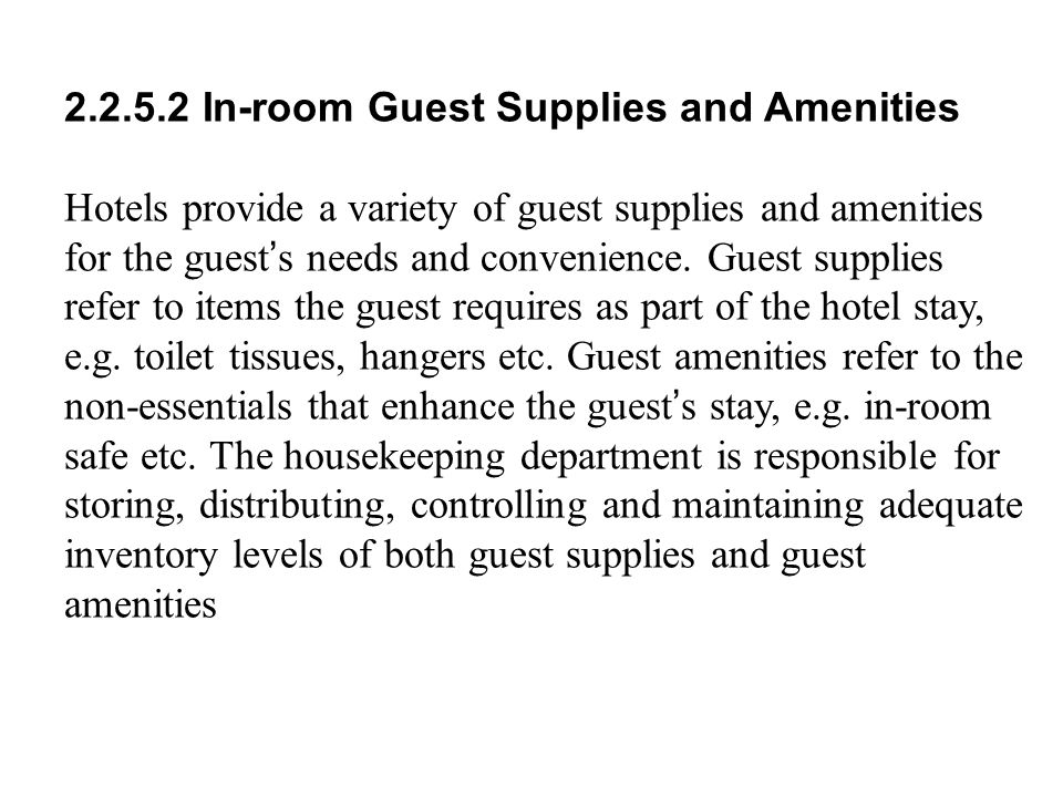 2.2.5.2 In-room Guest Supplies and Amenities