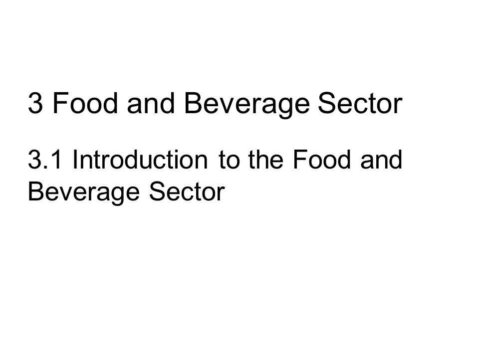3 Food and Beverage Sector