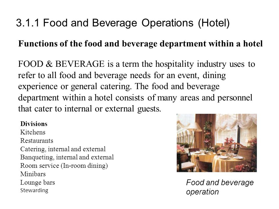 3.1.1 Food and Beverage Operations (Hotel)