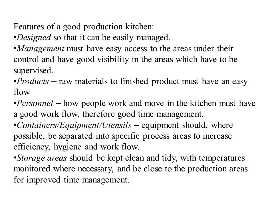 Features of a good production kitchen: