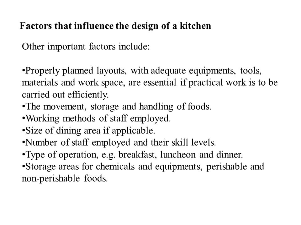 Factors that influence the design of a kitchen