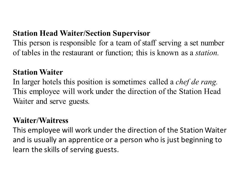 Station Head Waiter/Section Supervisor