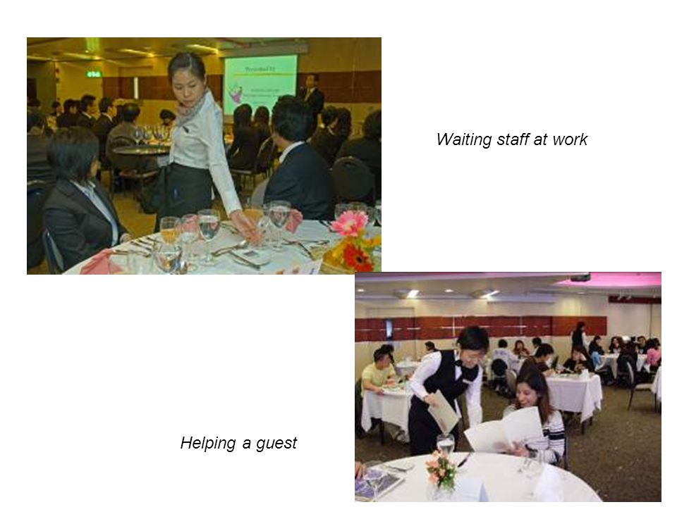 Waiting staff at work Helping a guest