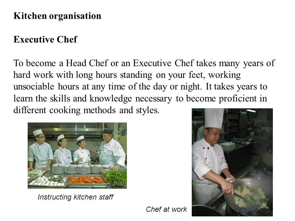 Kitchen organisation Executive Chef