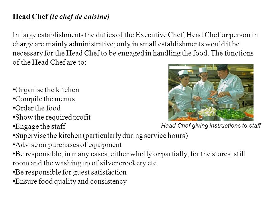 Head Chef (le chef de cuisine)