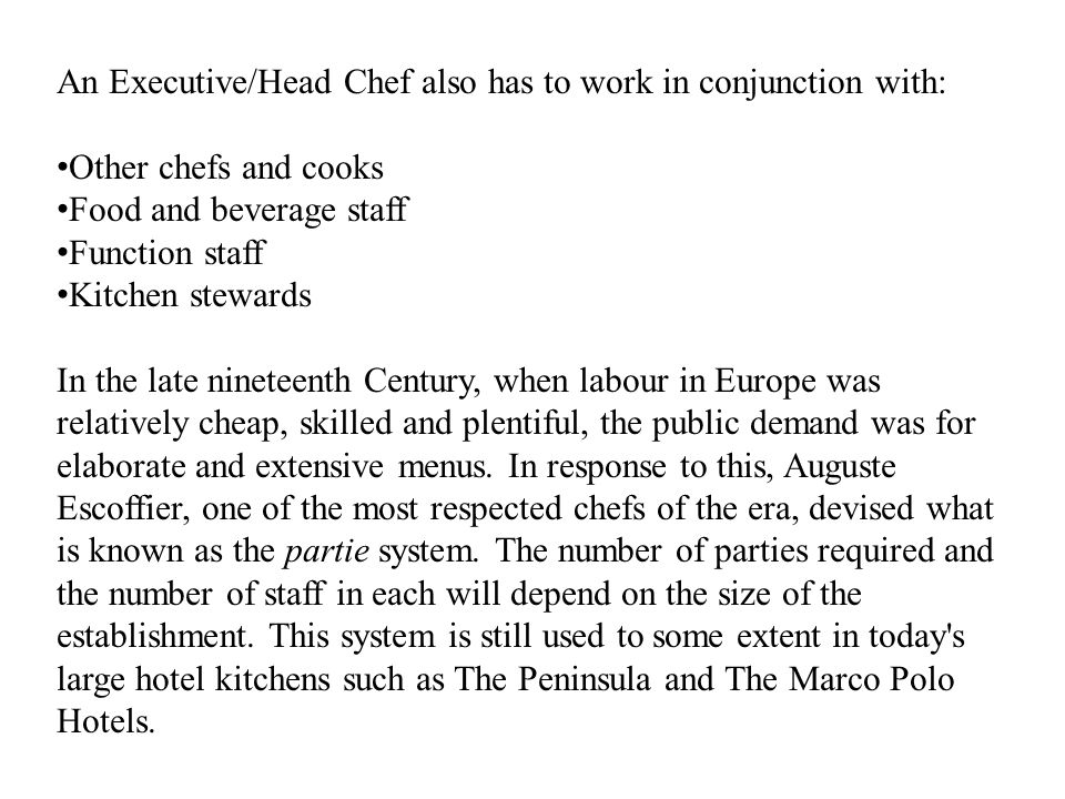 An Executive/Head Chef also has to work in conjunction with: